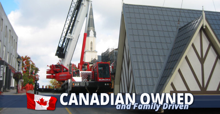 Canadian Owned and Family Driven